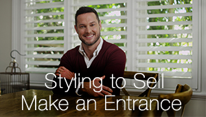 Styling to Sell - Make an Entrance